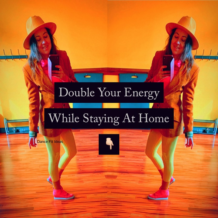 Double Your Energy While StayingHome